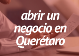 Apertura de negocios Querétaro